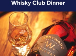 Win passes to an intimate VIP Westward Whiskey x The Whiskey Club dinner