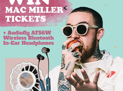 Win 1 of 2 Mac Miller Prize Packs (Audiofly AF56W Bluetooth Headphones & double pass)