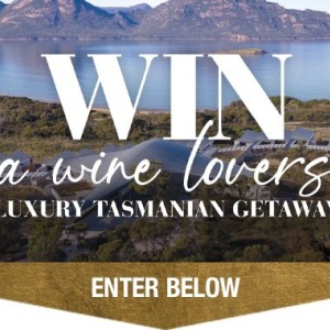 Win a Wine Lovers Luxury Getaway at the Saffire Freycinet Tasmania