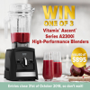 Win 1 of 3 Vitamix Ascent A2300i High-Performance Blenders