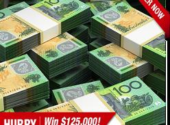 Win $125,000 cash