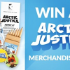Win 1 of 5 Arctic Justice Family Pass & Merchandise Packs