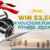 Win 1 of 10 $2,500 vouchers for Your Fitness Journey!