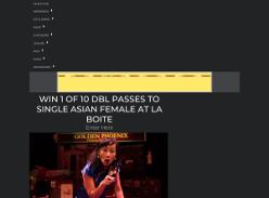 Win 1 of 10 double passes to Single Asian Female at La Boite