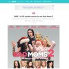Win 1 of 65 double passes to see Bad Moms 2
