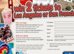 Win 2 tickets to LA or San Fransisco