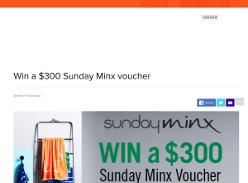 Win $300 Sunday Minx voucher