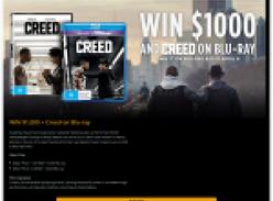 Win a $1,000 + 'Creed' on blu-ray!