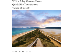 WIN a 7 Day Cosmos Tassie Quick Bite Tour for Two