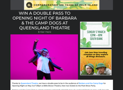 Win a double pass to Opening Night of Barbara & the Camp Dogs at Queensland Theatre