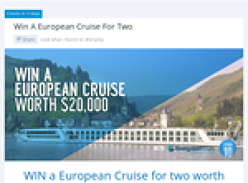 Win a European Cruise for two worth $20,000!