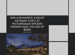 Win a getaway to Spicers Hidden Vale in the Lockyer Valley!