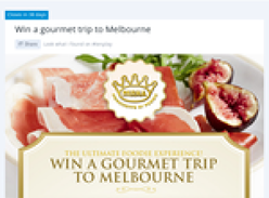 Win a gourmet trip to Melbourne!