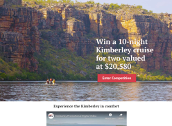 Win a Kimberley cruise for 2 worth $20K!