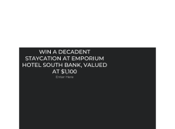 Win a staycation for 2 to  Emporium Hotel South Bank!