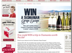 Win a Tasmanian 'Grape Escape' + 1 of 6 6-packs of Tasmanian wine!
