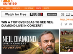Win a trip overseas to see Neil Diamond LIVE in concert!