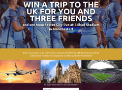 Win a trip to the UK for you & 3 friends & see Manchester City LIVE at Etihad Stadium in Manchester!