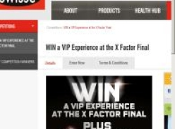 Win a VIP experience at the X Factor final, plus $20,000 cash!
