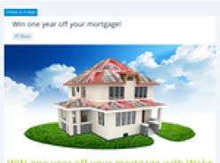 Win a year off your mortgage!