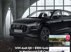Win Audi Q8 + $90K Gold + $3K In Mastercard Gift Cards