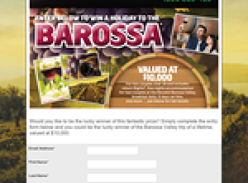 Win the trip of a lifetime to the Barossa Valley!