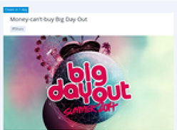 Win the ultimate 'Big Day Out' experience in Auckland, New Zealand!
