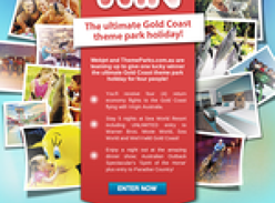 Win the ultimate Gold Coast Theme Park holiday!