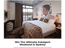 Win the ultimate indulgent weekend in Sydney!