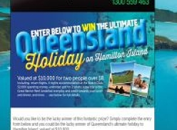 Win the ultimate Queensland holiday on Hamilton Island!