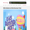 Win tickets to Kids Summer Fest